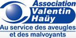 Asssociation Valentin Hay Cre en 1889, l&#8217;Association Valentin Hay a t reconnue d&#8217;utilit publique en 1891. Son fondateur, Maurice de la Sizeranne, aveugle, avait pour ambition de soutenir les aveugles dans leur lutte pour l&#8217;accs  la culture et  la vie professionnelle.