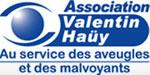 Asssociation Valentin Haüy Créée en 1889, l'Association Valentin Haüy a été reconnue d'utilité publique en 1891. Son fondateur, Maurice de la Sizeranne, aveugle, avait pour ambition de soutenir les aveugles dans leur lutte pour l'accès à la culture et à la vie professionnelle.